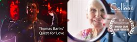 Award Winners: Thomas Banks' Quest for Love + Becoming Colleen